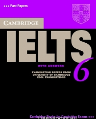 Cambridge IELTS 6 Official Examination Past Papers Student's Book with Answers and 2 Audio CDs Self-Study Pack