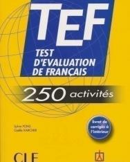 TEF 250 activités (Test d'évaluation de francais) Livre