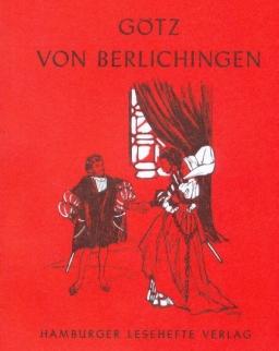 Johann Wolfgang Goethe: Götz von Berlichingen mit der eisernen Hand (Hamburger Lesehefte)