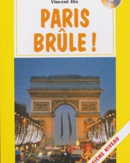 Paris brule! avec CD Audio - La Spiga Lectures Facilités (A2)