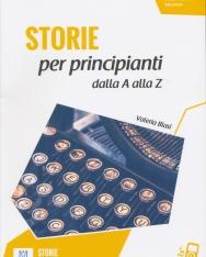 Storie per principianti + Audio On Line - Letture Italiano Facile Livello A0/A1 500 Parole - Nuova edizione