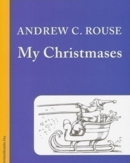 Andrew C. Rouse: My Christmases - Bluebird reader's academy B1