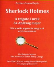 Sherlock Holmes Két novella angolul és magyarul nyelvtanulóknak