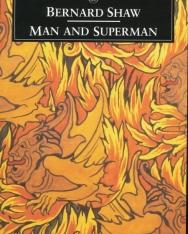 George Bernard Shaw: Man and Superman