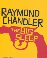 Raymond Chandler: The Big Sleep