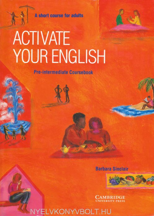 Activate your English Pre-Intermediate - A Short Course for Adults Coursebook