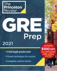 Princeton Review GRE Prep, 2021: 4 Practice Tests + Review and Techniques + Online Features