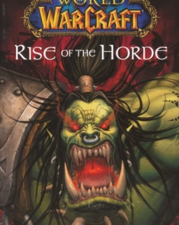 Christie Golden: Rise of the Horde - World of WarCraft
