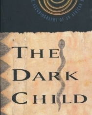 The Dark Child - The Autobiography of an African Boy
