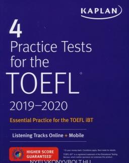 KAPLAN 4 Practice Tests for the TOEFL 2019-2020