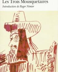 Alexandre Dumas: Les Trois Mousquetaires
