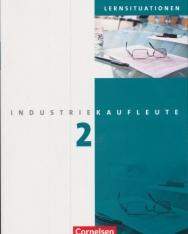 Industriekaufleute 2 Arbeitsbuch mit Lernsituationen