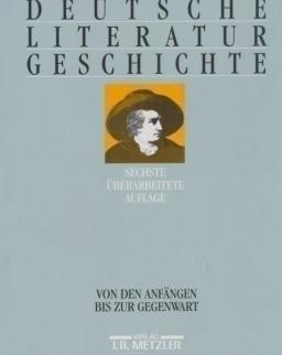 Deutsche Literaturgeschichte. Von den Anfängen bis zur Gegenwart
