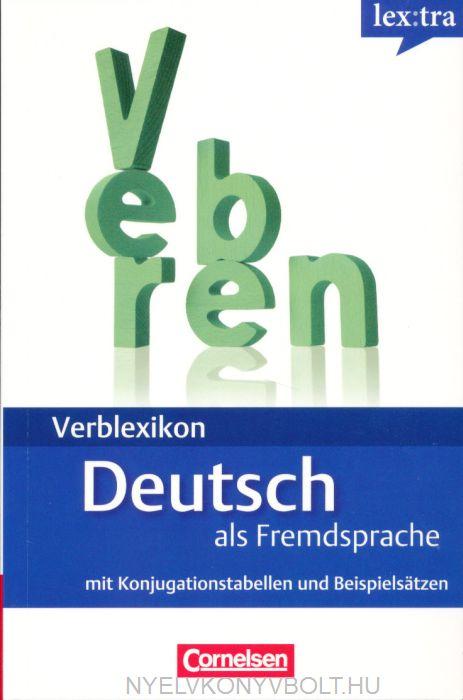 Lextra: Verblexikon Deautsch als Fremdsprache mit Konjugationstabellen und Beispielsätzen