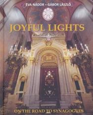 Éva Nádor, Gábor László: Joyful Lights On the Road to Synagogues