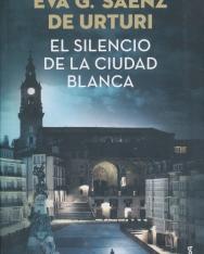 Eva García Sáenz de Urturi: El silencio de la ciudad blanca