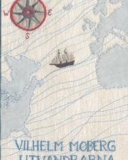 Vilhelm Moberg: Utvandrarna