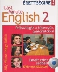 Last Minute English 2 -Próbavizsgák a képernyőn, gyakorlatokkal Emelt szint szóbeli DVD melléklettel