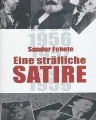 Fekete Sándor: Eine sträfliche Satire (Egy bűnös szatíra német nyelven)