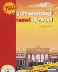 Plusz 7 próbaérettségi német nyelvből - középszint - Audio CD-vel
