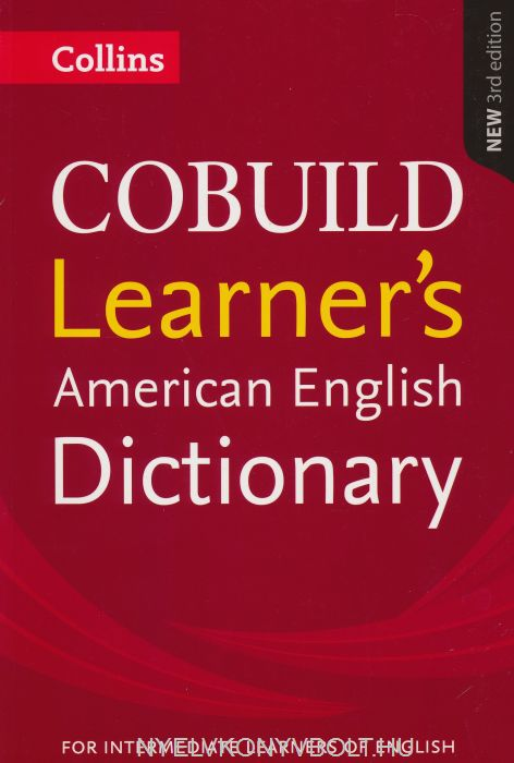 Collins Cobuild Learner's American English Dictionary 3rd Edition - For Intermediate Learner's of English