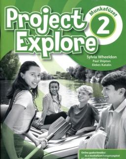 Project Explore 2  Munkafüzet - Online gyakorlatokkal és a munkafüzet hanganyagával
