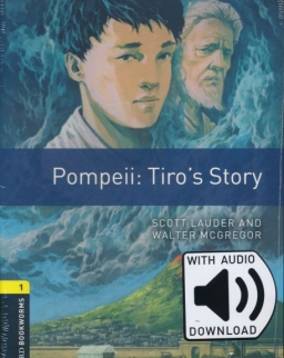 Pompeii: Tiro's Story with Audio Download  - Oxford Bookworms Library Level 1