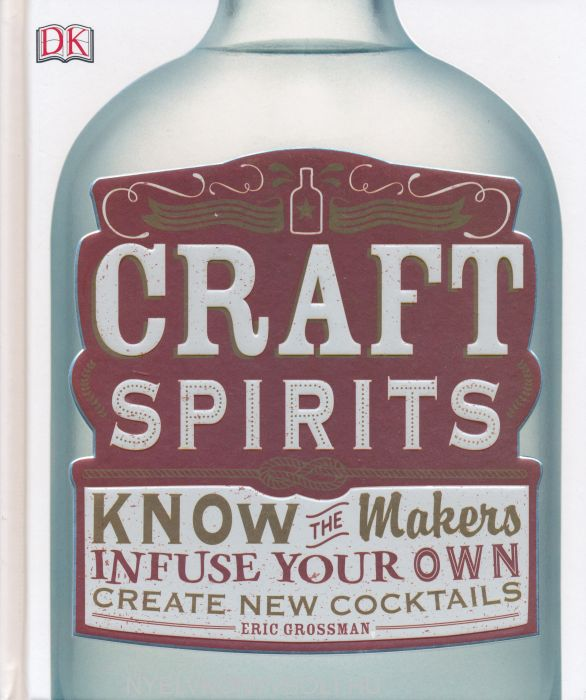 Eric Grossman: Craft Spirits