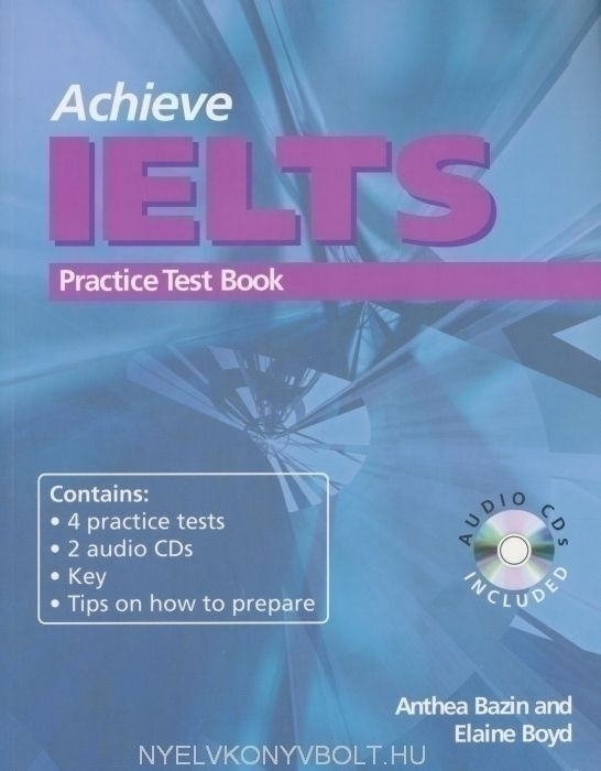 Achieve IELTS Practice Test Book with Audio CDs