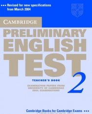 Cambridge Preliminary English Test 2 Official Examination Past Papers 2nd Edition Teacher's Book