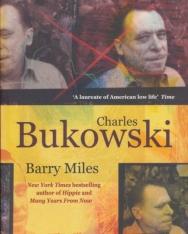Barry Miles: Charles Bukowski
