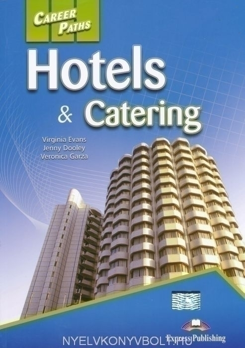 Career Paths - Hotels & Catering Student's Book