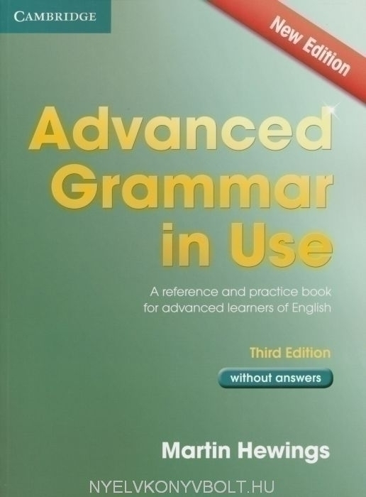 Advanced Grammar in Use without answer - Third Edition