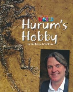 Our World Reader: Hurum's Hobby