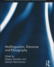 Multilingualism, Discourse, and Ethnography