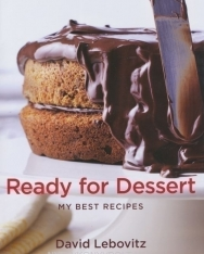 David Lebovitz: Ready for Dessert - My Best Recipes