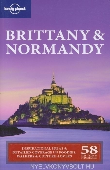 Lonely Planet - Brittany & Normandy Travel Guide (2nd Edition)