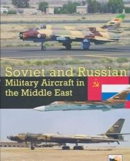 Yefim Gordon, Dmitriy Komissarov: Soviet and Russian Military Aircraft in the Middle East