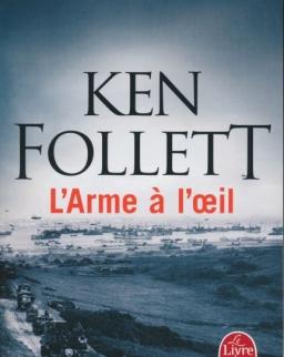 Ken Follet: L'Arme á l'oeil