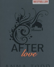 Anna Todd: After love: AFTER 3