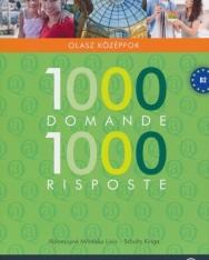 1000 Domande 1000 Risposte - 1000 kérdés és válasz - Olasz középfok B2 (LX-0130)
