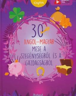 30 angol-magyar mese a szegénységről és a gazdagságról