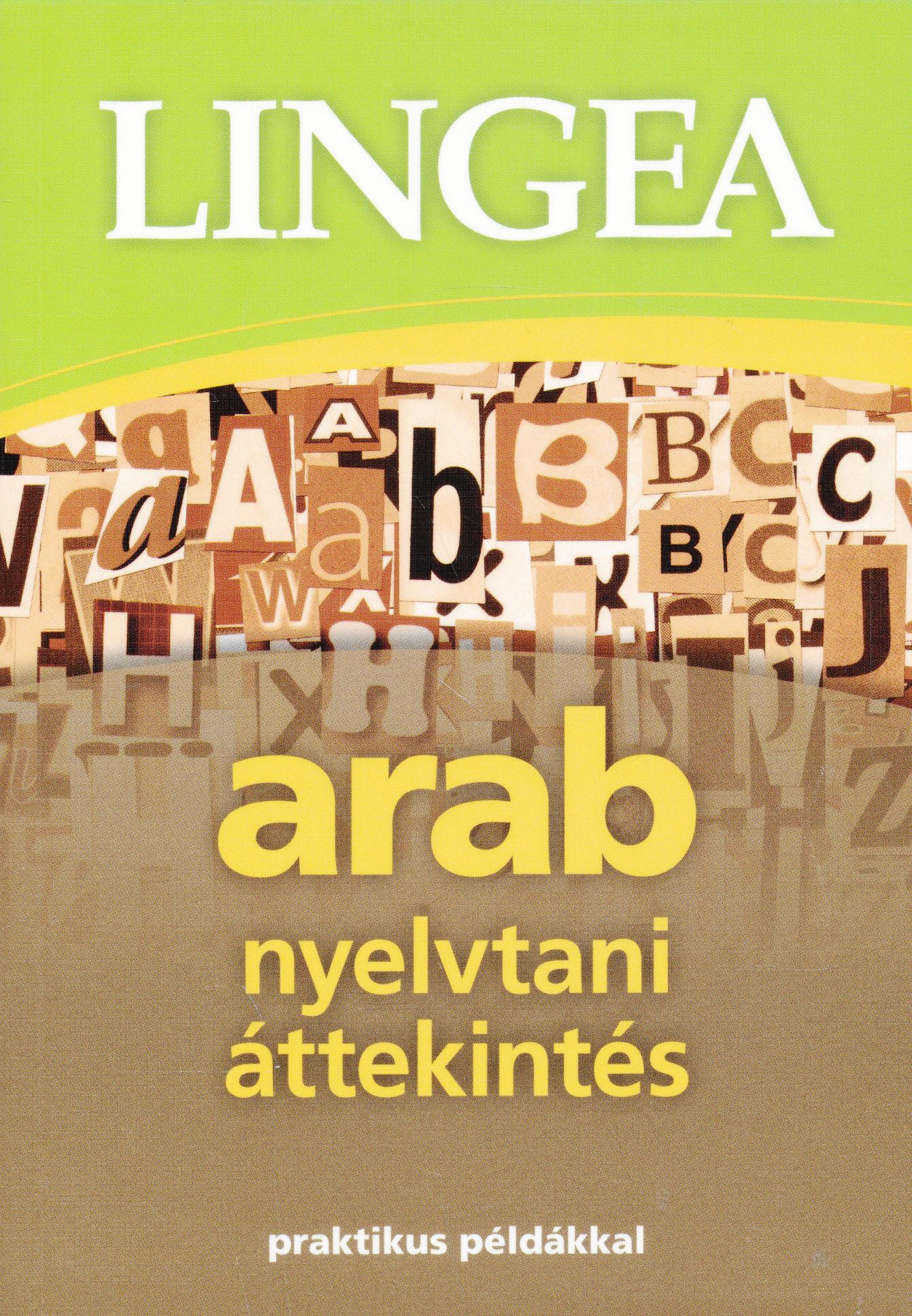 Lingea arab nyelvtani áttekintés praktikus példákkal