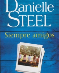Daniel Steel: Siempre Amigos