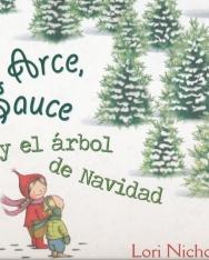 Lori Nichols: Arce, Sauce y el árbol de Navidad