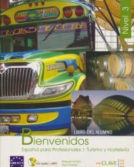 Bienvenidos Nivel 3 Libro del Alumno + CD - Espanol para Professionales Turismo y Hostelería