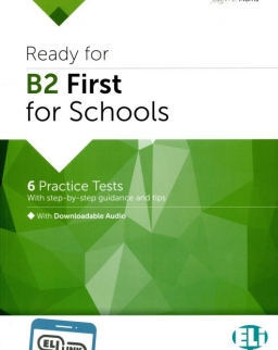 Ready for Cambridge English for Schools: Ready for B2 FIRST for Schools Practice Tests - ELI