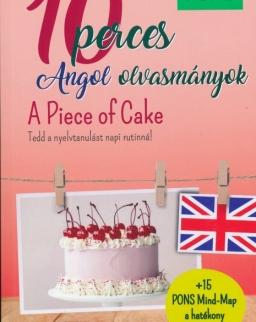 PONS: 10 perces angol olvasmányok - A Piece of Cake