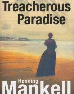 Henning Mankell: Treacherous Paradise