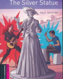 The Silver Statue - Oxford Bookworms Library Starter Level